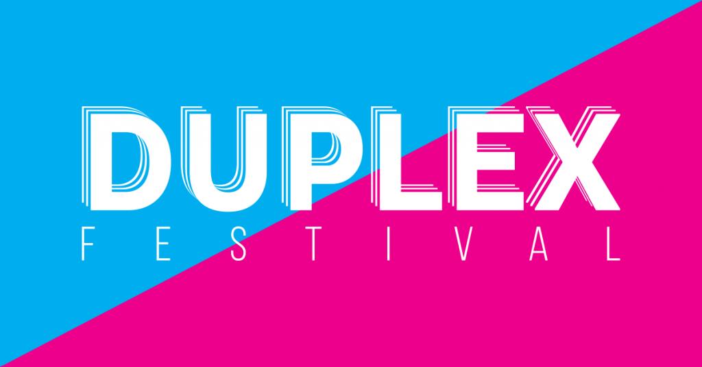 Duplex Festival
