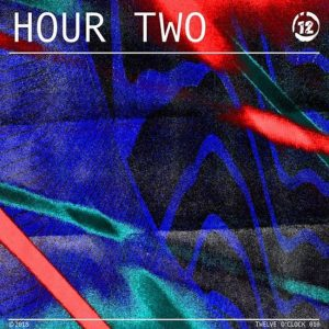 Hour Two - 12 o'Clock